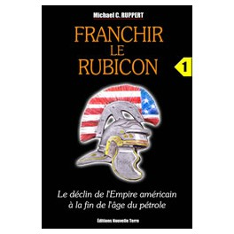 FRANCHIR LE RUBICON - t. 1
