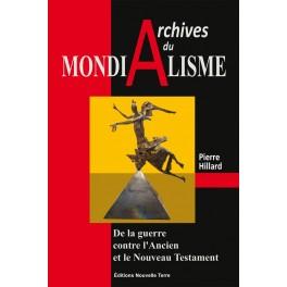 ARCHIVES DU MONDIALISME - DE LA GUERRE CONTRE L'ANCIEN ET LE NOUVEAU TESTAMENT