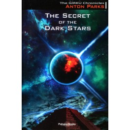 THE SECRET OF THE DARK STARS